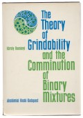 The Theory of Grindability and the Comminution of Binary Mixture