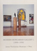 Modern Hungarian Gallery I. 1890-1950