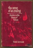 The Sense of an Ending. Studies in the Theory of Fiction