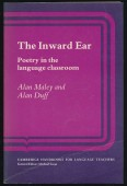 The Inward Ear. Poetry in the language classroom