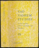 Yad Vashem Studies on the European Jewish Carastrophe and Resistance IX.
