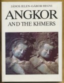 Angkor and the Khmers