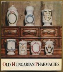 Old Hungarian Pharmacies