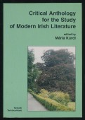 Critical Anthology for the Study of Modern Irish Literature