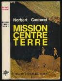 Mission centre terre