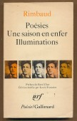 Poésies; Unes saison en enfer; Illuminations