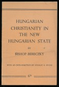 Hungarian Christianity in the New Hungarian State