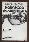 Hollywood és Marienbad