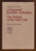 A Szomorú Kávéház balladája. The Ballad of the Sad Café