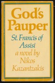 God's Pauper. St. Francis of Assisi