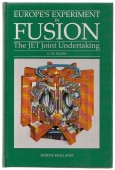 Europe's Experiment in Fusion. The JET Joint Undertaking