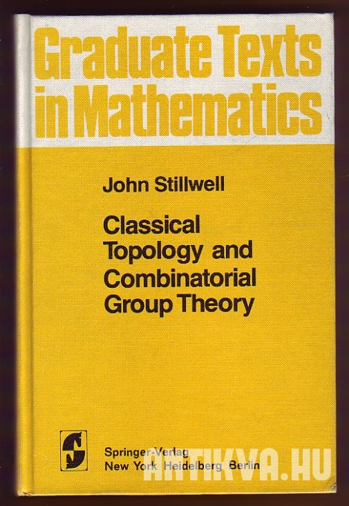 Classical Topology and Combinatorical Group Theory