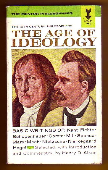 The Age of Ideology. The 19th Century Philosophers