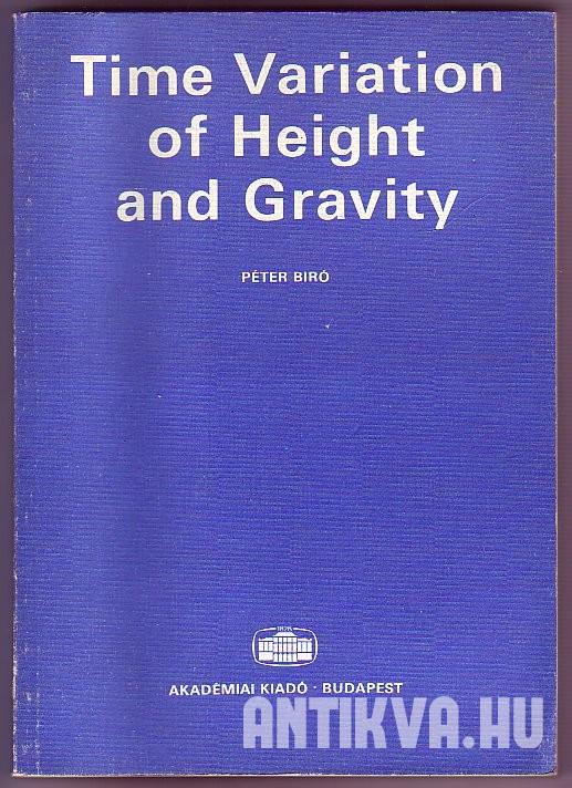 Time Variation of Height and Gravity