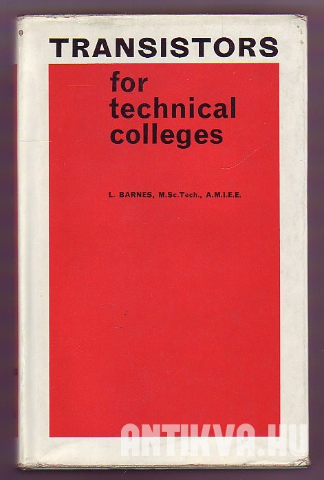 Transistors for Technical Colleges