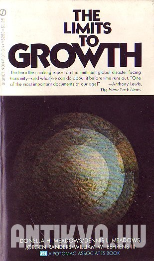 The Limits to Growth. A Report for the Club of Rome's Project on the Predicament of Mankind