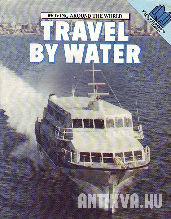Travel by Water