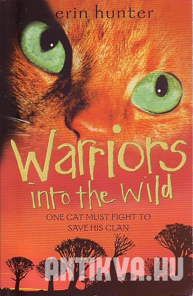 Warriors Into the Wild