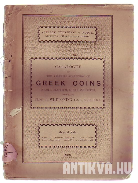 Catalogue of the Valuable Collection of Greek Coins in Gold, Electrum, Silver and Copper