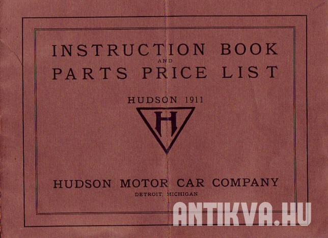 Instruction Book and Parts Price List. Hudson 1911