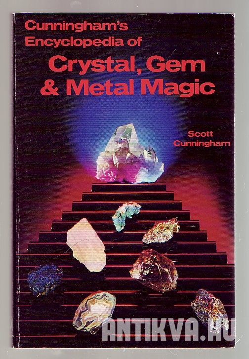 Cunningham' Encyclopedia of Crystal, Gem & Metal Magic