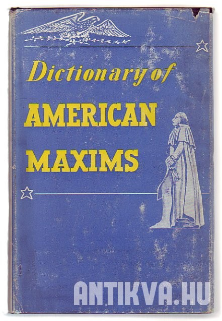 Dictionary of American Maxims