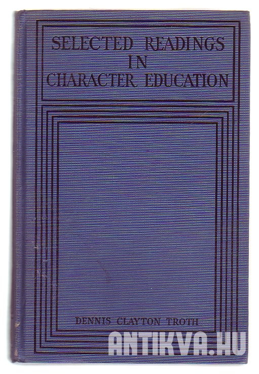 Selected Readings in Character Education