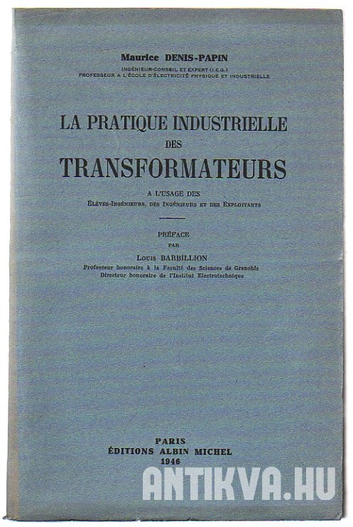 La pratique industrielle des transformateurs