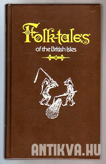 Folk-tales of the British Isles