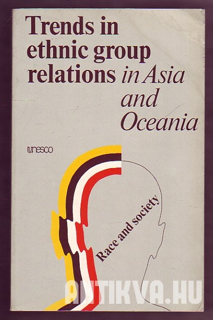 Trends in Etnic Group Relations in Asia and Oceania