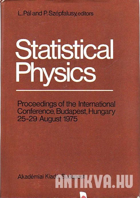 Statistical Physics. Proceedings of the International Conference