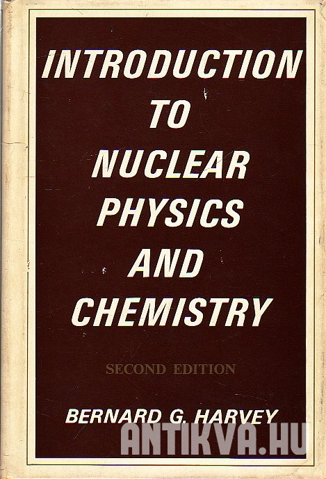 Introduction to Nuclearphysics and Chemistry