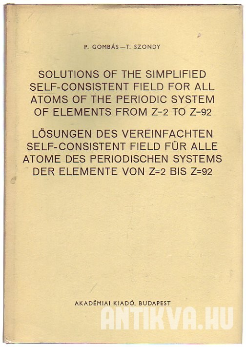 Solutions of the Simplified Self-Consistent Field for all Atoms of the Periodic System of Elements from Z=2 to Z=92
