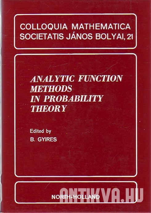 Analytic Function Methods in Probability Theory