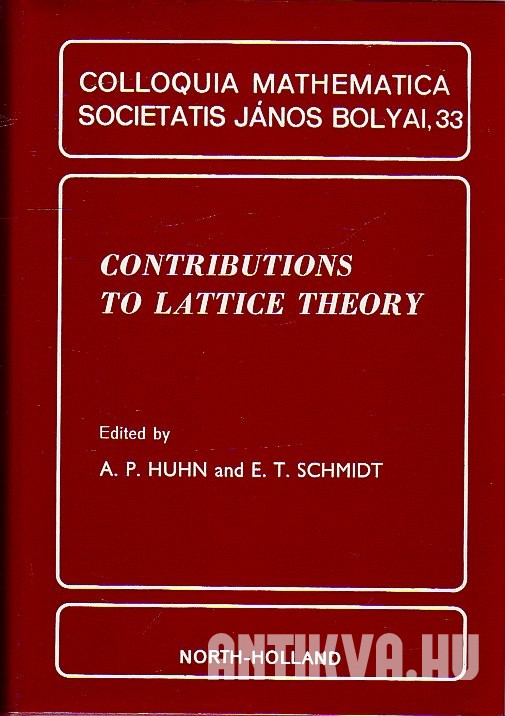 Contributions to Lattice Theory