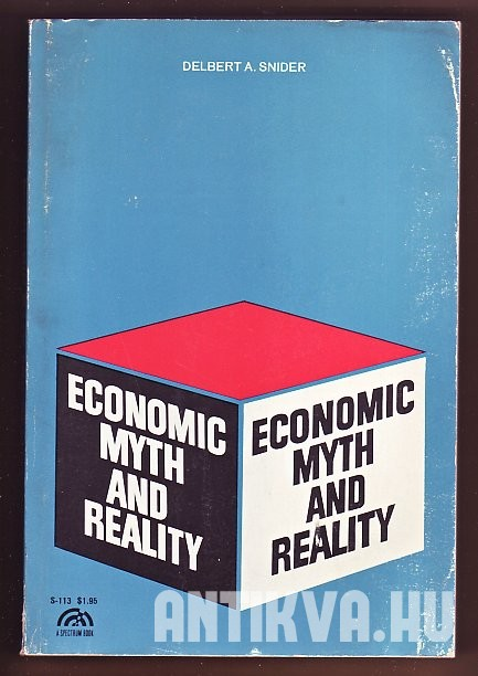 Economic Myth and Reality