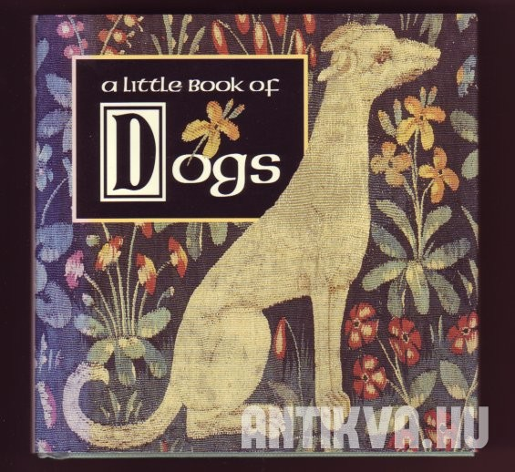 A Little Book of Dogs