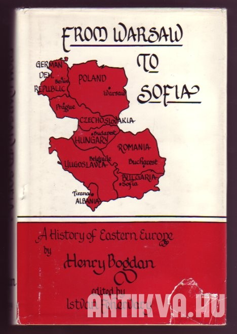 From Warsaw to Sofia : A History of Eastern Europe