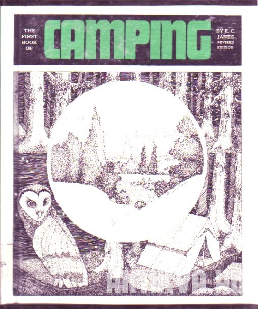 The First Book of Camping