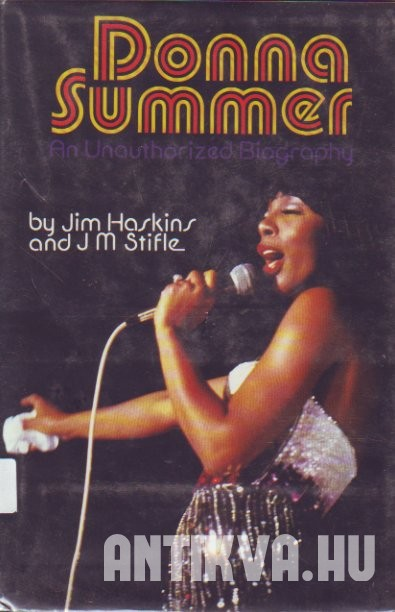 Donna Summer. An Unauthorized Biography