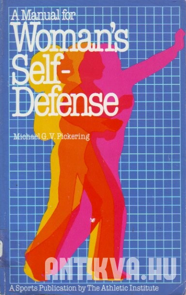 A Manual for Woman's Self-Defense