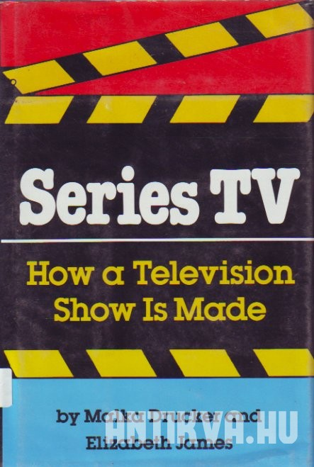 Series TV. How a Television Show Is Made