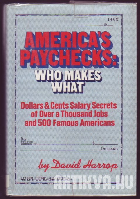 America's Paychecks: Who Makes What