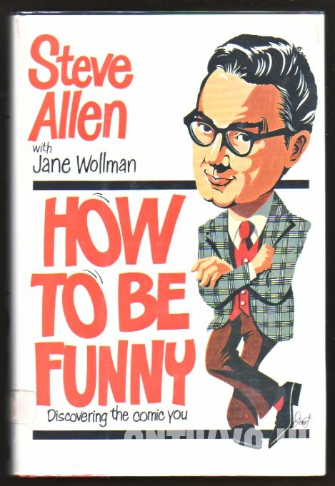 How to be Funny. Discovering The Comic You