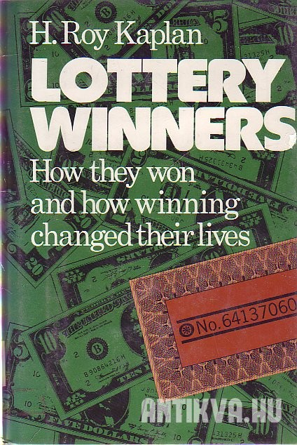 Lottery Winners. How They Won and How Winning Changed Their Lives