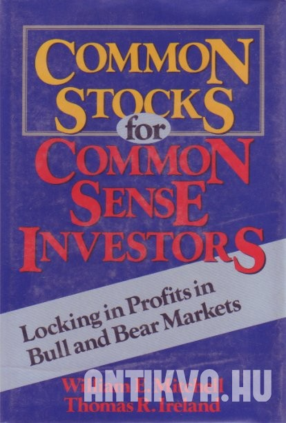 Common Stocks for Common Sense Investors