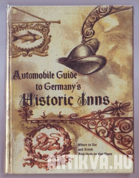 Automobile Guide to Germany's Historic Inns