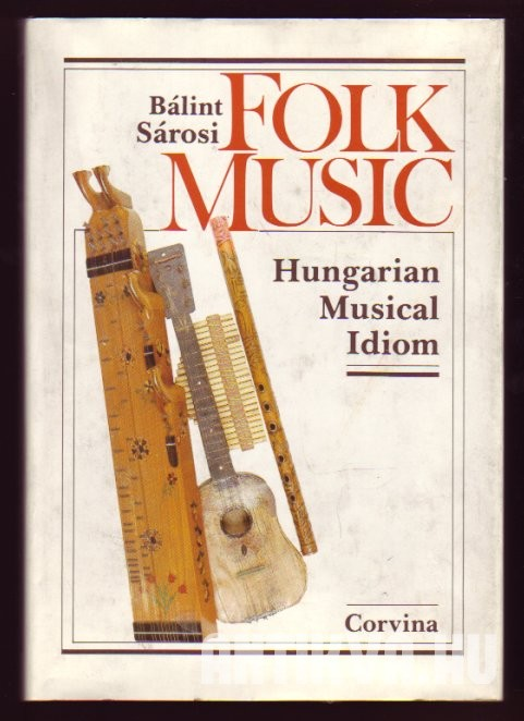 Folk Music. Hungarian Musical Idiom