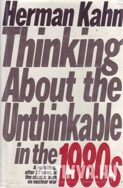 Thinking About the Unthinkable in the 1980s