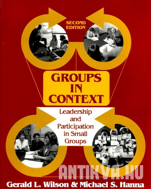 Groups in Context. Leadership and Participation in Small Groups